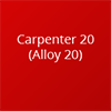 Carpenter 20 Material from Delta Fastener